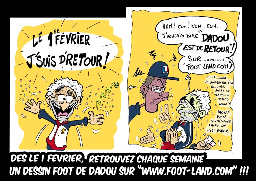http://www.foot-land.com/caricatures/trailer-dadou-sur-foot-land-28-01-2011.jpg